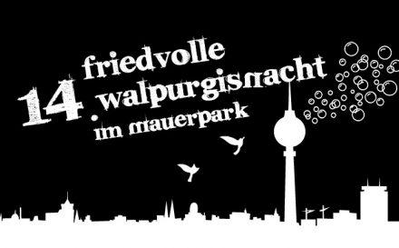 Mach mit bei der Friedvollen Walpurgisnacht