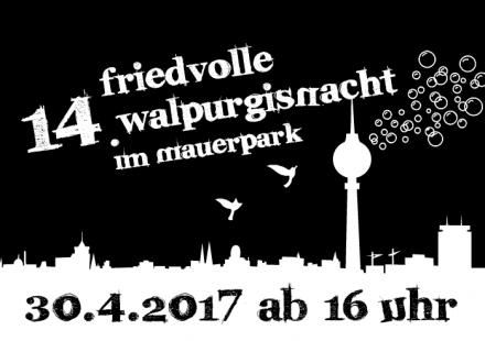 14th Peaceful Walpurgis Night in Mauerpark (2017)