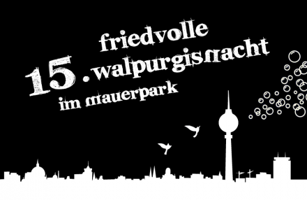 Take part in Mauerpark's Friedvollen Walpurgisnacht!