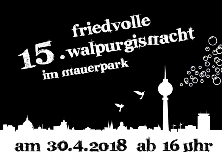 15th Peaceful Walpurgis Night in Mauerpark (2018)