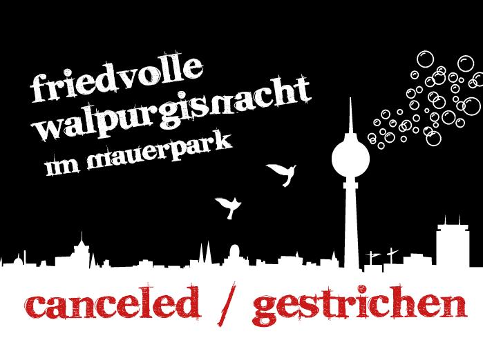 a0ff918715ec10 Keine Friedvolle Walpurgisnacht im Mauerpark!